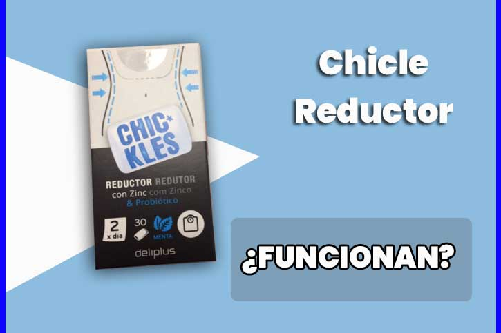 chicles reductores